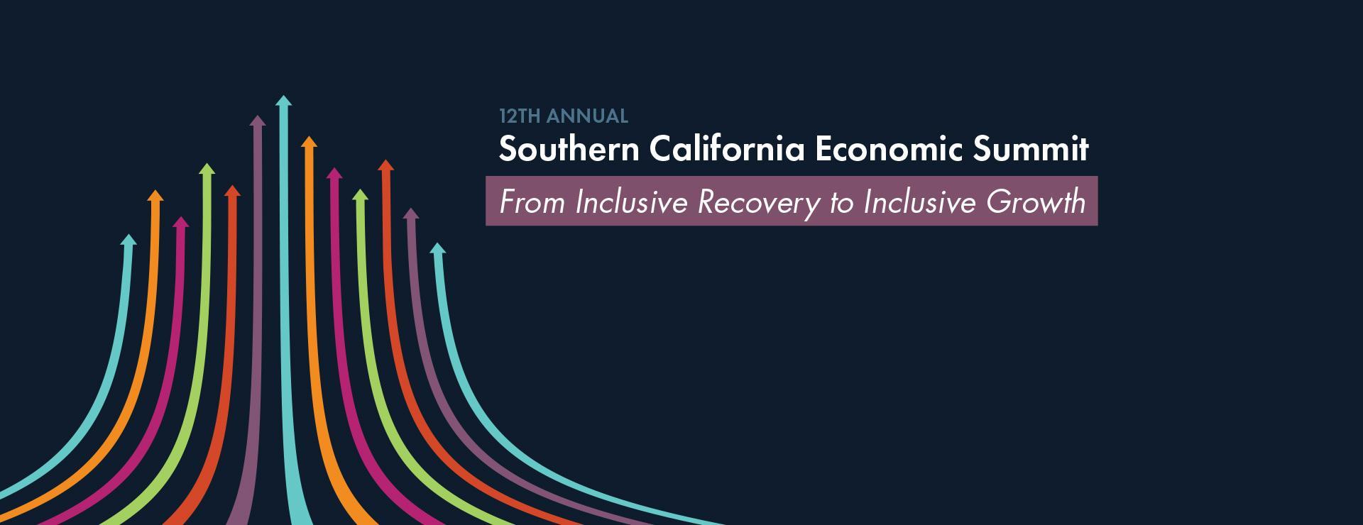 The 12th Annual Southern California Economic Summit