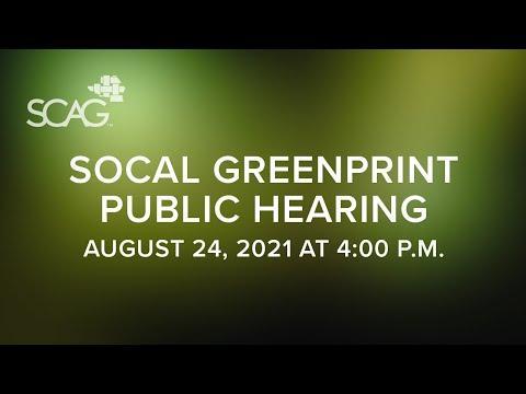 SoCal Greenprint Public Hearing Recording
