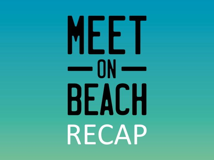 Meet on Beach Recap thumbnail image