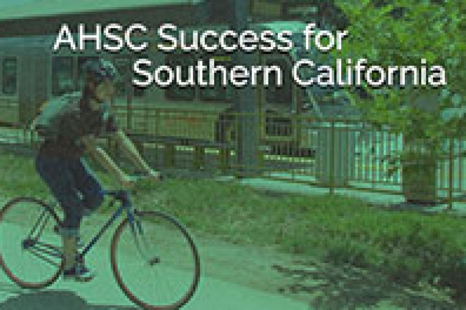 AHSC Success for Southern California