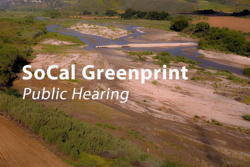 SoCal Greenprint Public Hearing
