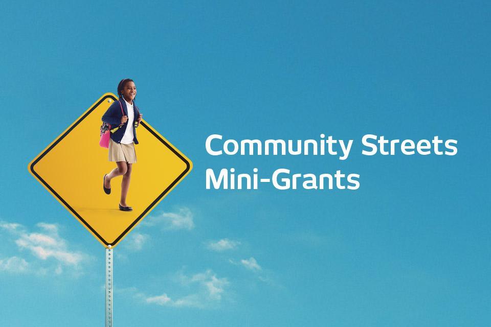 Community Streets Mini-Grants