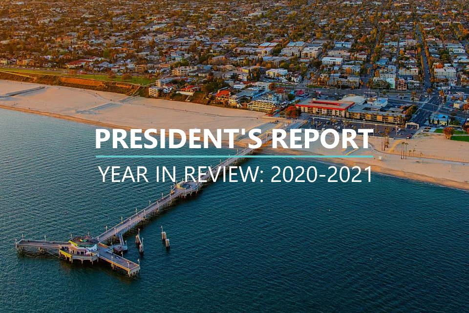 President's Report Year in Review 2020-2021